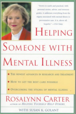Image of Helping Someone With Mental Illness : A Compassionate Guide For Family Friends & Caregivers