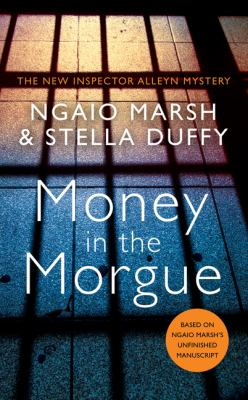 Image of Money In The Morgue : Chief Inspector Alleyn Book 15