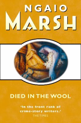 Image of Died In The Wool : Chief Inspector Alleyn Book 14