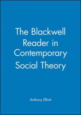 Image of The Blackwell Reader In Contemporary Social Theory