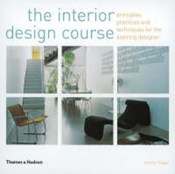 Image of Interior Design Course Principles Practices & Techniques Forthe Aspiring Designer