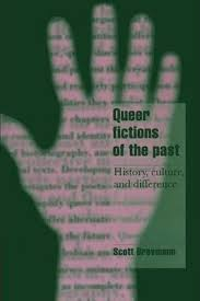 Image of Queer Fictions Of The Past : History Culture And Difference