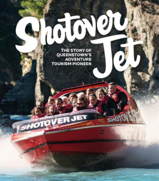 Image of Shotover Jet : The Story Of Queenstown's Adventure Tourism Pioneer