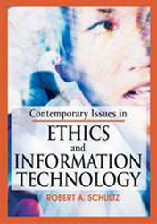 Contemporary Issues In Ethics & Information Technology