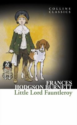 Image of Little Lord Fauntleroy : Collins Classics