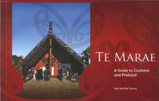 Image of Te Marae : A Guide To Customs And Protocol