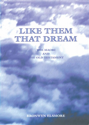 Image of Like Them That Dream : The Maori And The Old Testament