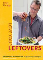 Image of River Cottage Love Your Leftovers Recipes For The Resourceful Cook