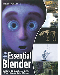 Image of Essential Blender The Official Guide To 3d Creation With Theblender Opensource Suite