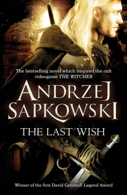 Image of The Last Wish : The Witcher Prequel