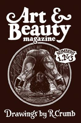 Art And Beauty Magazine : Drawings By R Crumb Number 1 2 And3