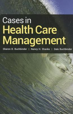 Image of Cases In Health Care Management