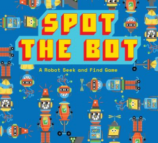Image of Spot The Bot : A Robot Seek And Find Game