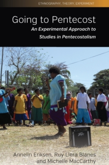 Image of Going To Pentecost : An Experimental Approach To Studies In Pentecostalism
