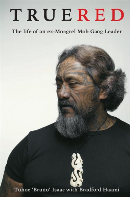 Image of True Red : The Life Of An Ex Mongrel Mob Gang Leader