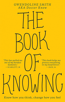 Image of The Book Of Knowing : Know How You Think Change How You Feel