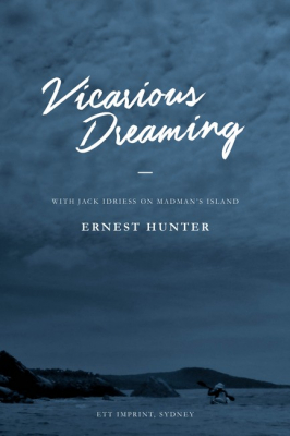 Image of Vicarious Dreaming : With Jack Idriess On Madman's Island