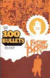100 Bullets : Forgone Tomorrow