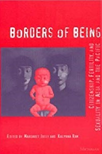 Image of Borders Of Being : Citizenship Fertility And Sexuality In Asia And The Pacific