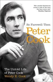 Image of So Farewell Then The Biography Of Peter Cook