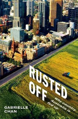 Image of Rusted Off : Why Country Australia Is Fed Up