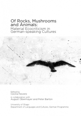 Image of Of Rocks Mushrooms And Animals : Material Ecocriticism In German-speaking Cultures