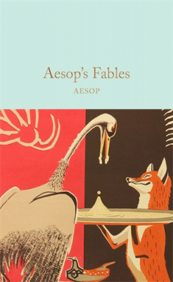 Aesop's Fables : Macmillan Collector's Library