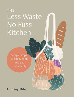 Image of The Less Waste No Fuss Kitchen