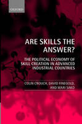 Are Skills The Answer The Political Economy Of Skill Creation In Advanced Industrial Countries