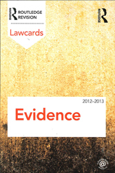 Evidence Lawcards : 2012-2013