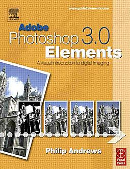 Image of Adobe Photoshop 3.0 Elements A Visual Introduction To Digital Imaging