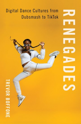 Image of Renegades : Digital Dance Cultures from Dubsmash to TikTok