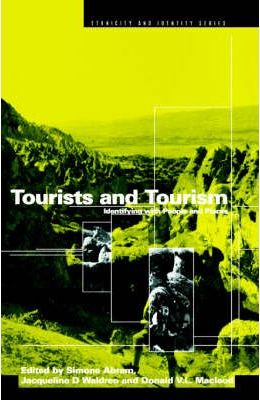 Image of Tourists And Tourism : Identifying With People And Places
