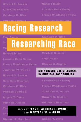 Image of Racing Research Researching Race Methological Dilemas In