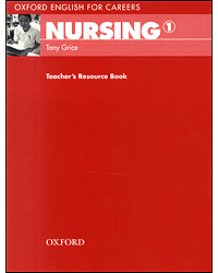 Image of Nursing 1 : Oxford English For Careers : Teacher Resource Book