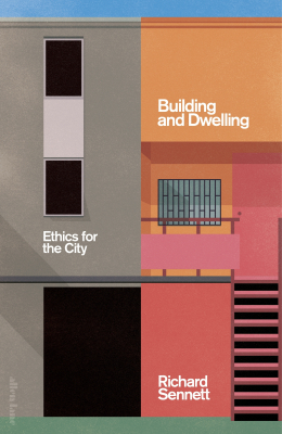 Image of Building And Dwelling : Ethics For The City