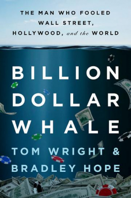 Image of Billion Dollar Whale : The Man Who Fooled Wall Street Hollywood And The World
