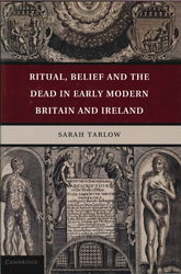 Image of Ritual Belief And The Dead In Early Modern Britain And Ireland