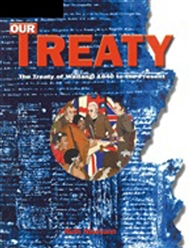 Image of Our Treaty : The Treaty Of Waitangi From 1840 To Present