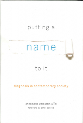 Image of Putting A Name To It : Diagnosis In Contemporary Society