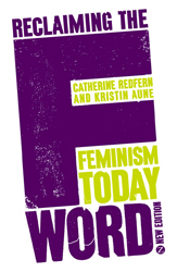 Image of Reclaiming The F Word : Feminism Today