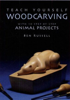 Image of Teach Yourself Woodcarving With 10 Step-by-step Animal Projects