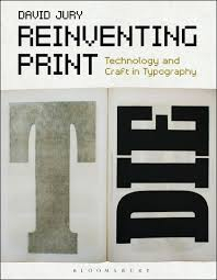 Image of Reinventing Print : Technology And Craft In Typography