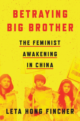 Image of Betraying Big Brother : The Rise Of China's Feminist Resistance