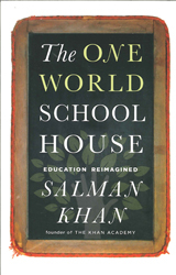 Image of One World Schoolhouse : Education Reimagined