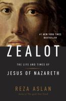 Image of Zealot : The Life And Times Of Jesus Of Nazareth