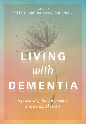 Image of Living With Dementia : A Practical Guide For Families And Their Carers