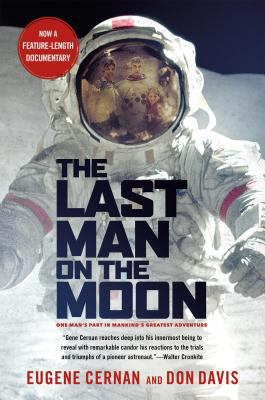 Image of Last Man On The Moon : Astronaut Eugene Cernan And America'srace In Space