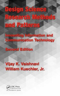 Image of Design Science Research Methods And Patterns : Innovating Information And Communication Technology