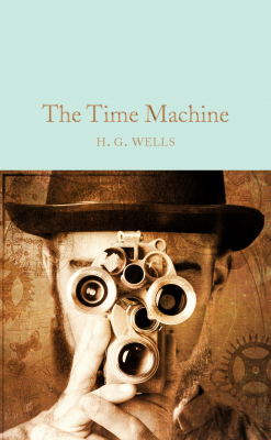 Image of The Time Machine : Macmillan Collector's Library